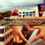 3Lime Records | Trance Maniacs Party - Melody Of Heartbeat volume 4
