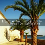 3Lime Records | Trance Maniacs Party - Melody Of Heartbeat voume 5