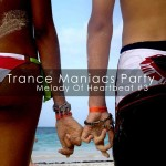 3Lime Records | Trance Maniacs Party - Melody Of Heartbeat volume 3