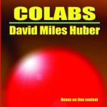 51 BPM | David Miles Huber - Colabs
