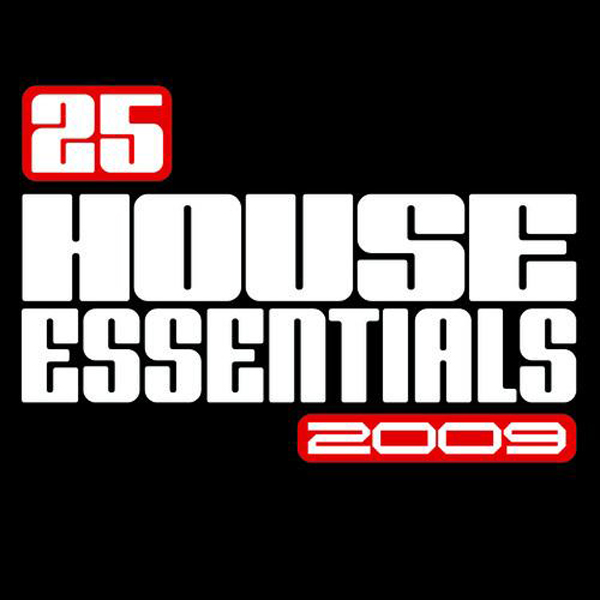 Armada music 25 house essentials 2009 musetta for House music 2009