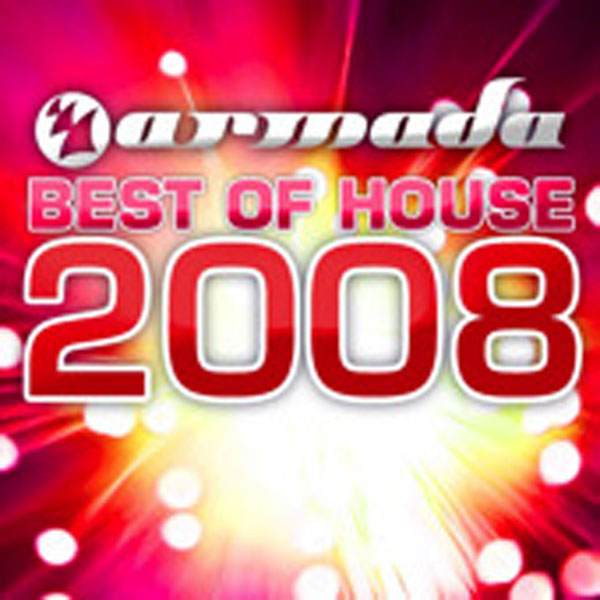Armada music armada best of house 2008 musetta for House music 2008