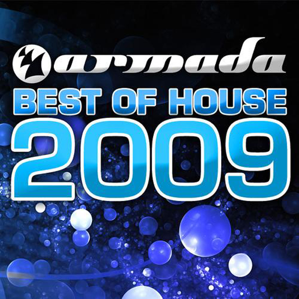 Armada music armada best of house 2009 musetta for House music 2009