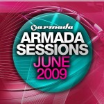 Armada Music | Armada Sessions June 2009