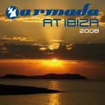 Armada Music | Armada At Ibiza 2008