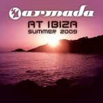 Armada Music | Armada at Ibiza Summer 2009