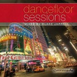 Armada Music | Dancefloor Sessions mixed by Blake Jarrell front