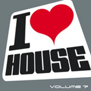 Armada Music | I Love House volume 7