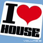 Armada Music | I Love House volume 8