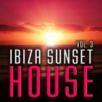 Armada Music | Ibiza Sunset House volume 3