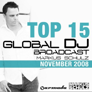 Armada Music | Markus Schulz - Global DJ Broadcast Top 15 - November 2008