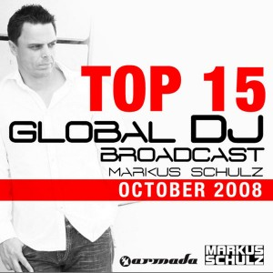 Armada Music | Markus Schulz - Global DJ Broadcast Top 15 - October 2008