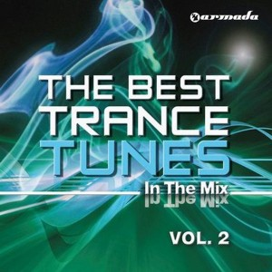 Armada Music | The Best Trance Tunes volume 2
