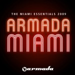 Armada Music | The Miami Essentials 2009