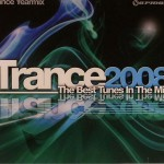 Armada Music | Trance 2008 The Best Tunes In The Mix