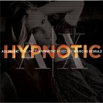 EMI Music | Armani Exchange | A|X Music vol.12 - Hypnotic