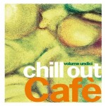 IRMA Records | Chill Out Cafè volume undici
