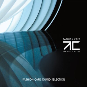 IRMA Records | Fashion Cafè Sound Selection