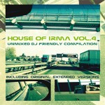 IRMA Records | House of IRMA vol.4