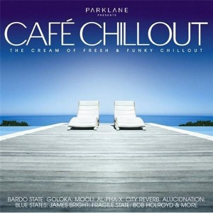 Park Lane | Cafè Chillout - The Cream of Fresh & Funky Chillout