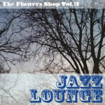 Pyramide | The Flowers Shop volume 3 Jazz Lounge