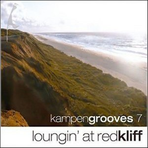 Redkliff Records | Kampen Grooves 7 - Loungin At Redkliff