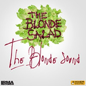 IRMA Records - The Blonde Salad - The Blonde Sound