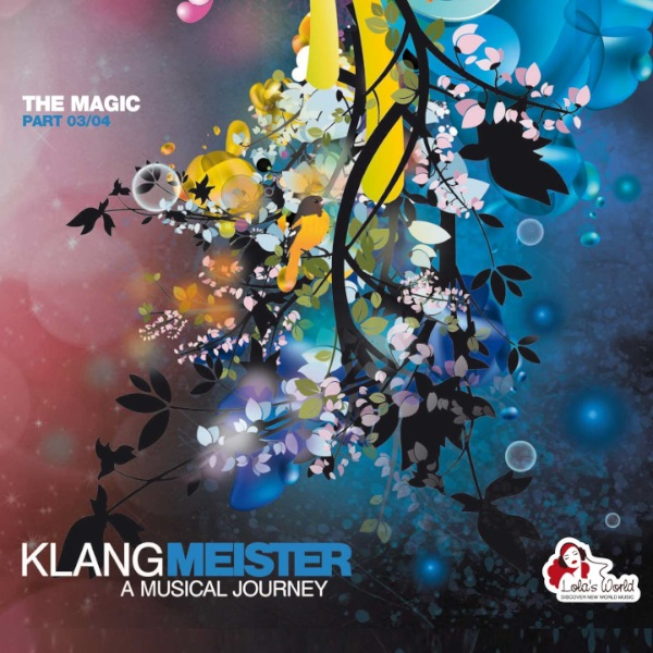 Lola's World | Klangmeister - A Musical Journey (The Magic)