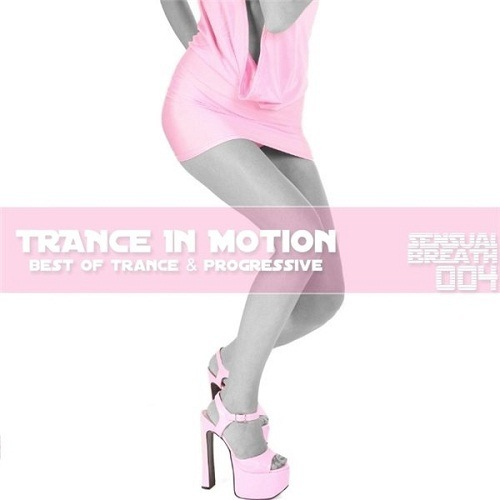 ?? | Trance in Motion - Sensual Breath 004